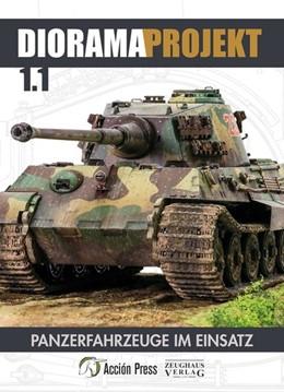 Abbildung von Diorama-Projekt 1.1. | 2018 | Teil1: Panzerfahrzeuge im Eins...