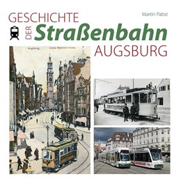 Abbildung von Papst | Geschichte der Straßenbahn Augsburg | 1. Auflage | 2018 | beck-shop.de