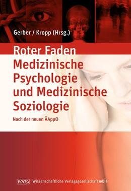 Abbildung von Gerber / Kropp (Hrsg.) | Lehrbuch Medizinische Psychologie und Medizinische Soziologie | 2007