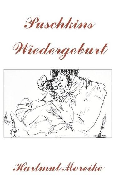 Puschkins Wiedergeburt | Moreike, 2018 | Buch (Cover)
