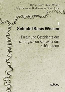 Abbildung von Haberl / Weigel | Schädel Basis Wissen 01 | 1. Auflage | 2017 | beck-shop.de