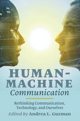Abbildung von Guzman | Human-Machine Communication | 1. Auflage | 2018 | beck-shop.de