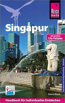 Abbildung von Krack | Reise Know-How Reiseführer Singapur | 3., neu bearbeitete und aktualisierte Auflage | 2018