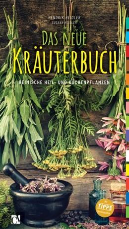 Abbildung von Heidler | Das neue Kräuterbuch | 1. Auflage | 2018 | beck-shop.de