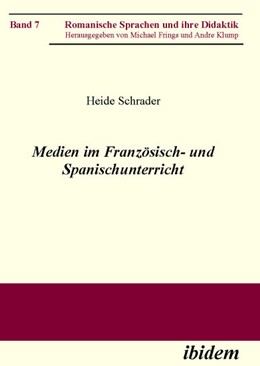 Abbildung von Schrader   Medien im Französisch- und Spanischunterricht   2007   Herausgegeben von Andre Klump ...   7
