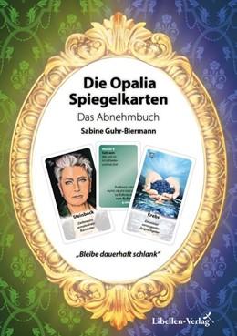 Abbildung von Guhr-Biermann | Die Opalia Spiegelkarten - Das Abnehmbuch | 1. Auflage | 2018 | beck-shop.de