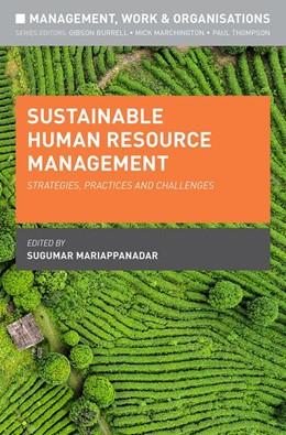 Abbildung von Mariappanadar   Sustainable Human Resource Management   1st ed. 2019   2019   Strategies, Practices and Chal...