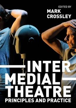 Abbildung von Crossley | Intermedial Theatre | 1. Auflage | 2019 | beck-shop.de