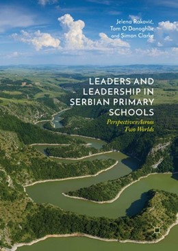 Abbildung von Rakovic / O'Donoghue   Leaders and Leadership in Serbian Primary Schools   1. Auflage   2019   beck-shop.de