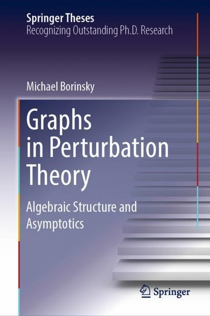 Graphs in Perturbation Theory | Borinsky | 1st ed. 2018, 2018 | Buch (Cover)