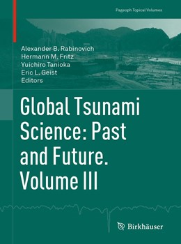 Abbildung von Rabinovich / Fritz / Tanioka / Geist | Global Tsunami Science: Past and Future. Volume III | 1st ed. 2019 | 2019