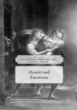 Abbildung von Megna / Phillips / White | Hamlet and Emotions | 1st ed. 2019 | 2019