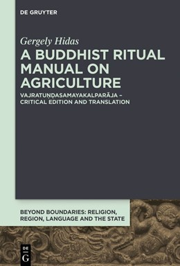 Abbildung von Hidas | A Buddhist Ritual Manual on Agriculture | 2019 | Vajratundasamayakalparaja – Cr... | 3