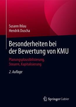 Abbildung von Ihlau / Duscha | Besonderheiten bei der Bewertung von KMU | 2. Auflage | 2019 | beck-shop.de