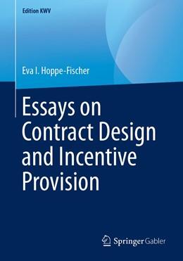 Abbildung von Hoppe-Fischer | Essays on Contract Design and Incentive Provision | 1st ed. 2011, reprint 2019 | 2019