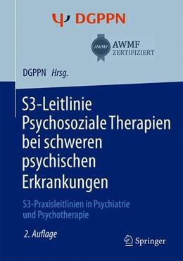 Abbildung von Gühne / Weinmann   S3-Leitlinie Psychosoziale Therapien bei schweren psychischen Erkrankungen   2. Auflage   2019   beck-shop.de