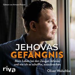 Abbildung von Wolschke | Jehovas Gefängnis | 2018 | Mein Leben bei den Zeugen Jeho...