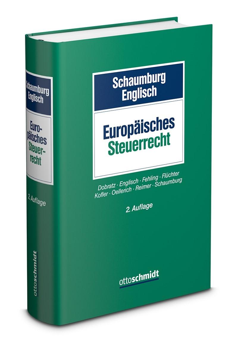 Europäisches Steuerrecht | Schaumburg / Englisch (Hrsg.) | 2. erweiterte Auflage, 2019 | Buch (Cover)