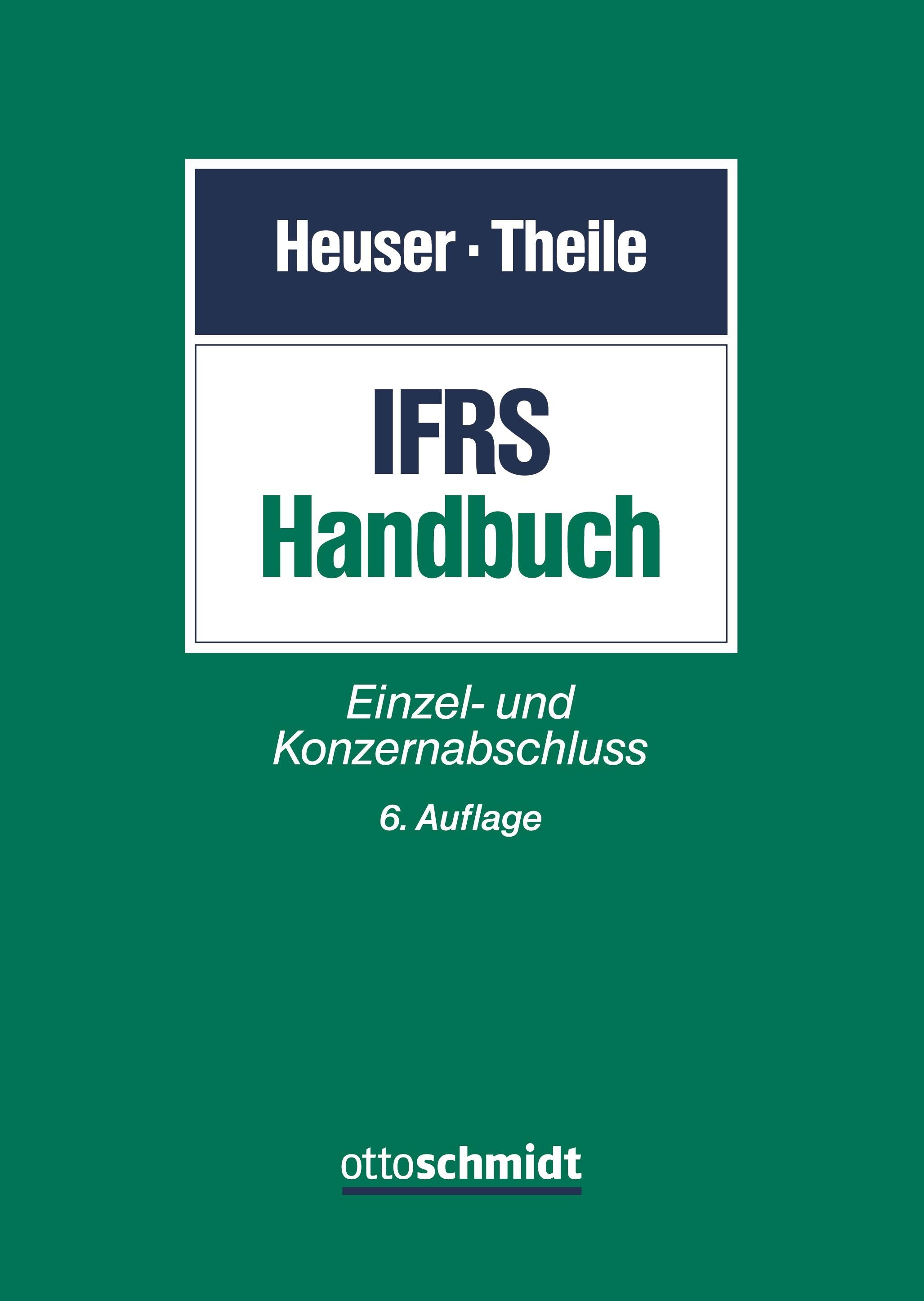 IFRS-Handbuch | Heuser / Theile | 6., neu bearbeitete Auflage, 2019 | Buch (Cover)
