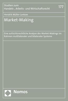 Abbildung von Müller-Lankow | Market-Making | 2018 | Eine aufsichtsrechtliche Analy... | 177