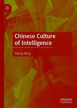 Abbildung von Wang | Chinese Culture of Intelligence | 1. Auflage | 2019 | beck-shop.de