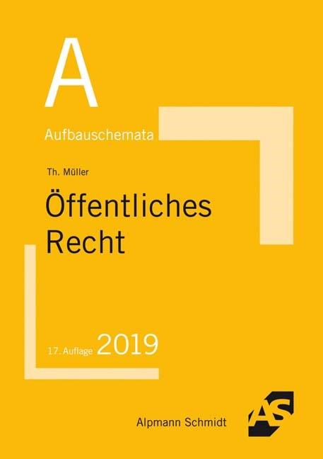 Abbildung von Müller | Aufbauschemata Öffentliches Recht | 17. Auflage | 2019