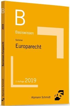 Basiswissen Europarecht | Sommer | 2. Auflage, 2018 | Buch (Cover)