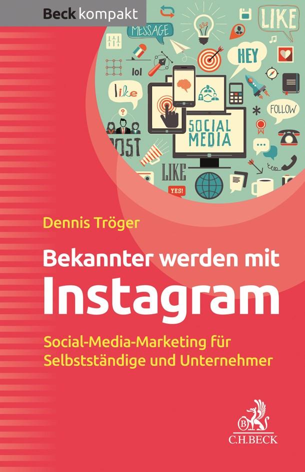 Bekannter werden mit Instagram | Tröger, 2019 | Buch (Cover)