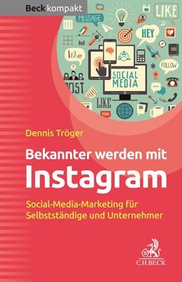 Abbildung von Tröger | Bekannter werden mit Instagram | 1. Auflage | 2019 | beck-shop.de
