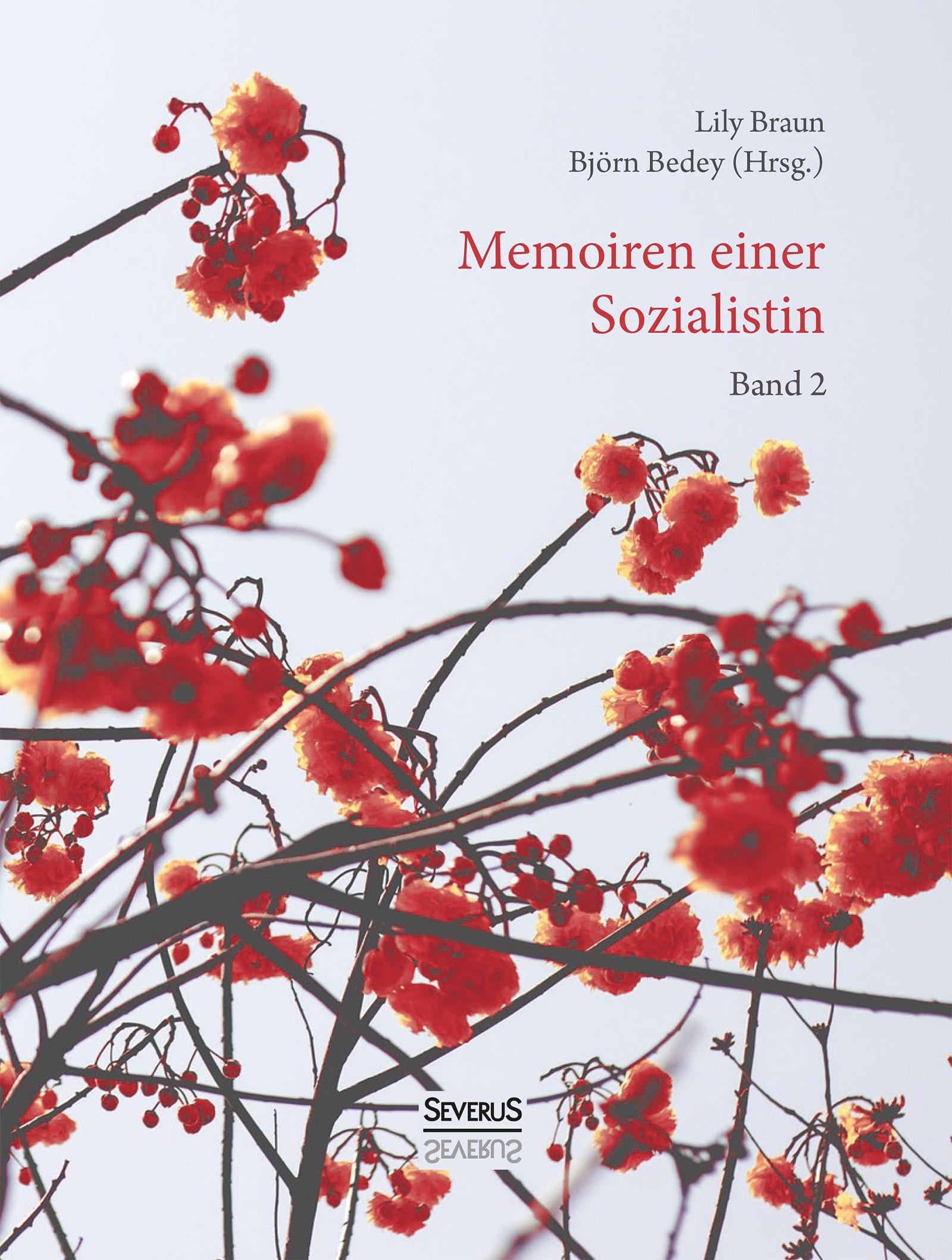 Memoiren einer Sozialistin – Band 2   Braun / Bedey   Neusatz der Ausgabe von1923, 2018   Buch (Cover)