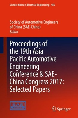 Abbildung von (SAE-China) | Proceedings of the 19th Asia Pacific Automotive Engineering Conference & SAE-China Congress 2017: Selected Papers | 1. Auflage | 2018 | beck-shop.de