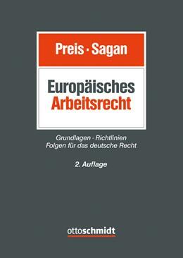 Abbildung von Preis / Sagan   Europäisches Arbeitsrecht   2. neu bearbeitete Auflage   2019   Grundlagen - Richtlinien - Fol...