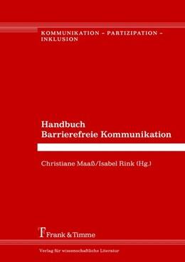 Abbildung von Maaß / Rink | Handbuch Barrierefreie Kommunikation | 1. Auflage | 2018 | beck-shop.de