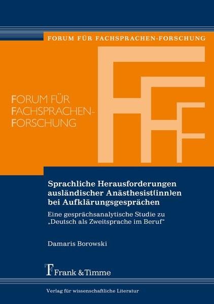 Sprachliche Herausforderungen ausländischer Anästhesist(inn)en bei Aufklärungsgesprächen | Borowski, 2018 | Buch (Cover)