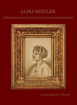 Abbildung von Macek   Alma Seidler   1. Auflage   2018   beck-shop.de