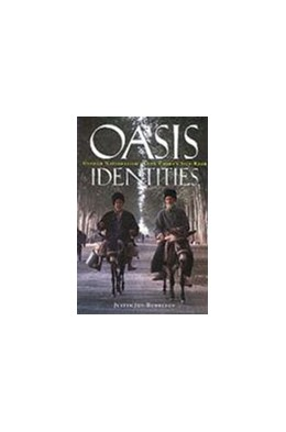 Abbildung von Rudelson | Oasis Identities | 1998 | Uyghur Nationalism Along China...