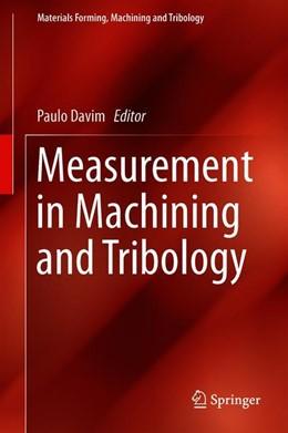 Abbildung von Davim | Measurement in Machining and Tribology | 1. Auflage | 2019 | beck-shop.de