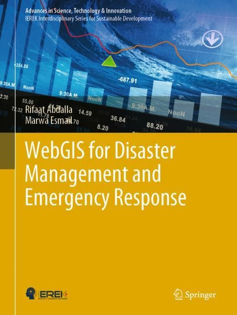 WebGIS for Disaster Management and Emergency Response | Abdalla / Esmail Abd El-fattah Ali | 1st ed. 2019, 2018 | Buch (Cover)