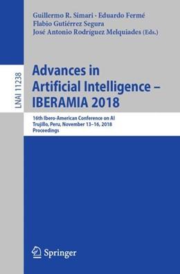 Abbildung von Simari / Fermé   Advances in Artificial Intelligence - IBERAMIA 2018   1. Auflage   2018   11238   beck-shop.de