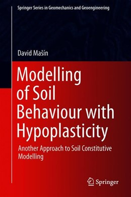 Abbildung von Mašín | Modelling of Soil Behaviour with Hypoplasticity | 1. Auflage | 2019 | beck-shop.de