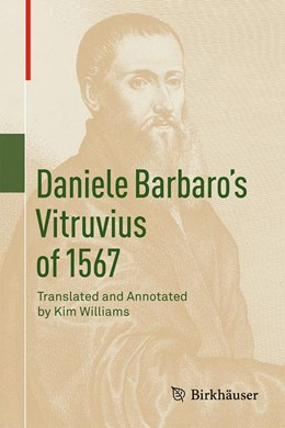 Abbildung von Williams | Daniele Barbaro's Vitruvius of 1567 | 1st ed. 2019 | 2019