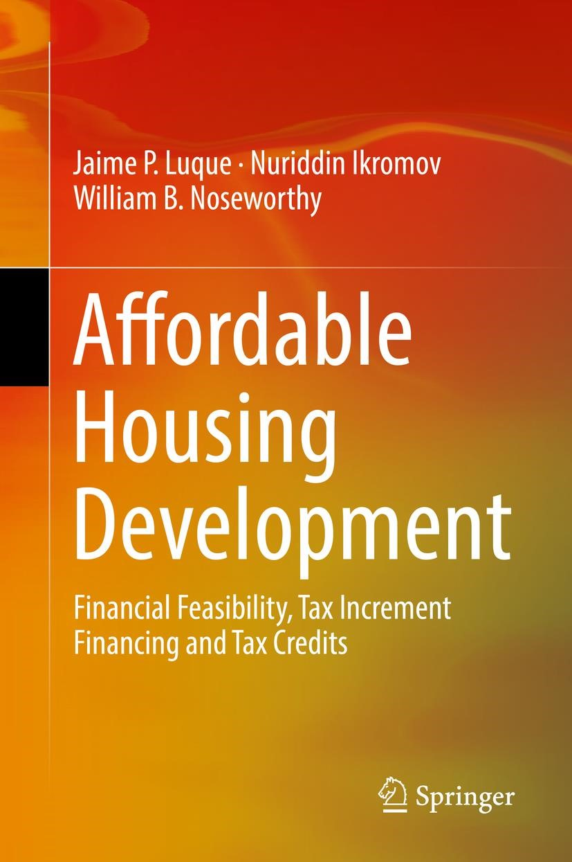 Affordable Housing Development | Luque / Ikromov / Noseworthy | 1st ed. 2019, 2018 | Buch (Cover)