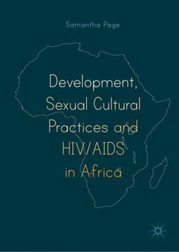 Abbildung von Page | Development, Sexual Cultural Practices and HIV/AIDS in Africa | 1. Auflage | 2019 | beck-shop.de