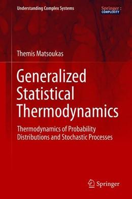 Abbildung von Matsoukas   Generalized Statistical Thermodynamics   1st ed. 2018   2019   Thermodynamics of Probability ...