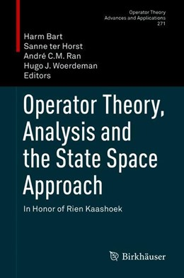 Abbildung von Bart / ter Horst | Operator Theory, Analysis and the State Space Approach | 1. Auflage | 2019 | 271 | beck-shop.de