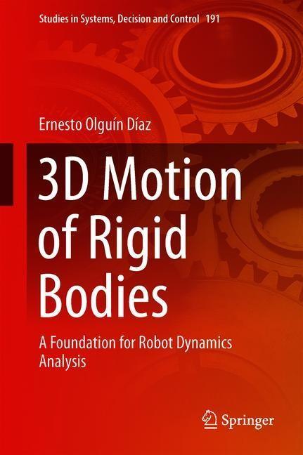 3D Motion of Rigid Bodies | Olguín Díaz | 1st ed. 2019, 2018 | Buch (Cover)