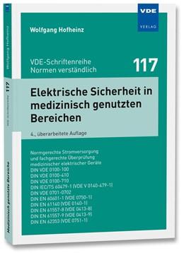 Abbildung von Hofheinz | Elektrische Sicherheit in medizinisch genutzten Bereichen | 4., überarbeitete Auflage | 2018 | Normgerechte Stromversorgung u... | 117