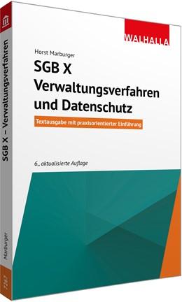 Abbildung von Marburger | SGB X - Verwaltungsverfahren und Datenschutz | 6., aktualisierte Auflage | 2020 | Textausgabe mit praxisorientie...