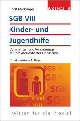 Abbildung von Marburger | SGB VIII - Kinder- und Jugendhilfe | 13., aktualisierte Auflage | 2019 | Vorschriften und Verordnungen;...