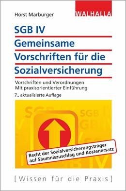 Abbildung von Marburger | SGB IV - Gemeinsame Vorschriften für die Sozialversicherung | 8., aktualisierte Auflage | 2019 | Vorschriften und Verordnungen;...